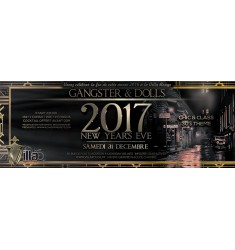 NEW YEAR'S EVE 2017 Gangster & Dolls